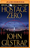 img - for Hostage Zero (A Jonathan Grave Thriller) book / textbook / text book