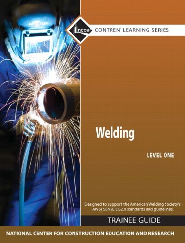 Welding Level 1 Trainee Guide, Paperback (4th Edition)...