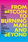 From Bitcoin to Burning Man and Beyon...