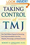 Taking Control of TMJ: Your Total Wel...