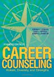 img - for Career Counseling: Holism, Diversity, and Strengths book / textbook / text book