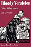 img - for Bloody Versicles: The Rhymes of Crime book / textbook / text book