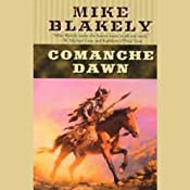 Comanche Dawn | [Mike Blakely]