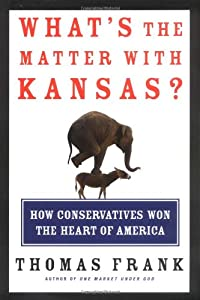 "Cover of ""What's the Matter with Kansas? ..."