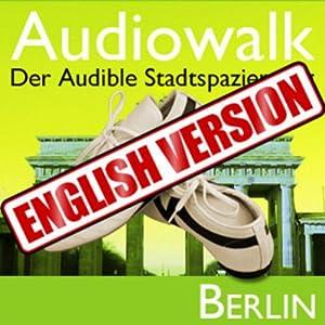 Audiowalk Berlin | [Taufig Khalil]