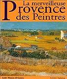 echange, troc André Alauzen Di Genova - La merveilleuse Provence des peintres