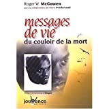 Messages de vie du couloir de la mortpar Roger-W McGowen