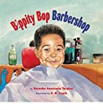 [ Bippity Bop Barbershop[ BIPPITY BOP BARBERSHOP ] By Tarpley, Natasha Anastasia ( Author )Jan-01-2009 Paperback