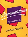 Grammarchants: More Jazz Chants