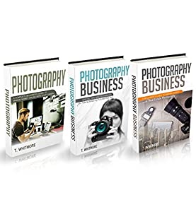"Photography Business: 3 Manuscripts - ""Making Money Online with Your Camera"", ""Special Tips and Techniques for Taking Amazing Pictures"", ""Real Estate Photography"""