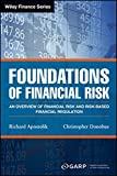img - for Foundations of Financial Risk: An Overview of Financial Risk and Risk-based Financial Regulation (Wiley Finance) book / textbook / text book