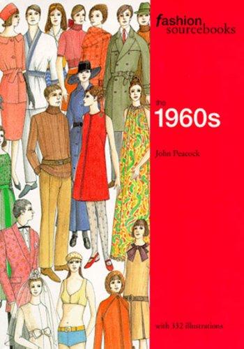 Fashion Sourcebooks: The 1960s (Fashion Sourcebooks)