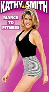 Kathy Smith - March to Fitness [VHS]
