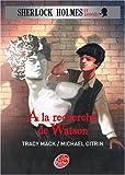 "Afficher ""Sherlock Holmes et assosciés n° 3 A la recherche de Watson"""