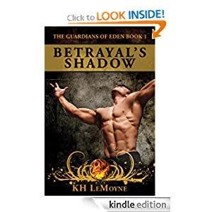 Betrayal's Shadow - The Guardians of Eden book 1
