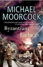 Byzantium Endures: Between the Wars Vol. 1…