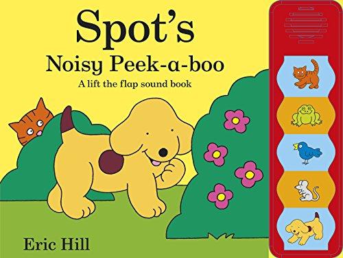 Spot's Noisy Peek-a-boo