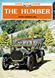 The Humber (Shire Library) (074780057X) by Georgano, G.N.
