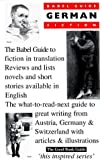 Babel Guide To German Fiction In English Translation (Babel Guides) (1899460209) by Keenoy, Ray