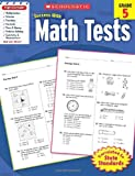 Scholastic Success with Math Tests, Grade 5 (Scholastic Success with Workbooks: Tests Math)