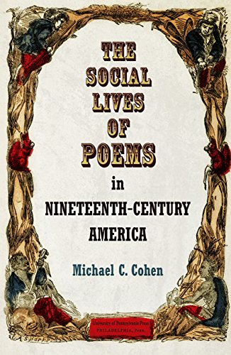 The Social Lives of Poems in Nineteenth-Century America (Material Texts)