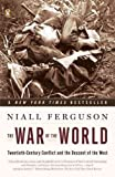 The War of the World (0141032324) by Ferguson, Niall
