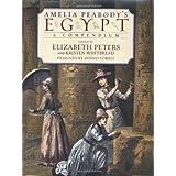 Amelia Peabody's Egypt: A Compendium ~ Elizabeth Peters