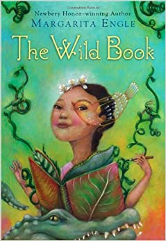 The Wild Book by Ms. Margarita Engle