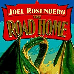 The Road Home: Guardians of the Flame, Book 7 | [Joel Rosenberg]