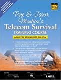 img - for Pete & Jason Moulton's Telecom Survival Training Course book / textbook / text book