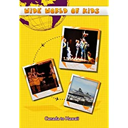 Wide World of Kids Canada to Hawaii
