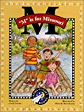 M Is for Missouri (Alpha Flight Books)