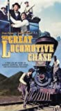 Great Locomotive Chase [VHS]