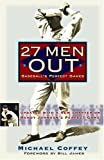 27 Men Out: Baseballs Perfect Games