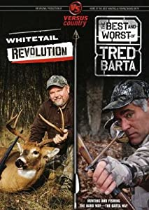 Hunting: Whitetail Revolution/Best and Worst of Tred Barta
