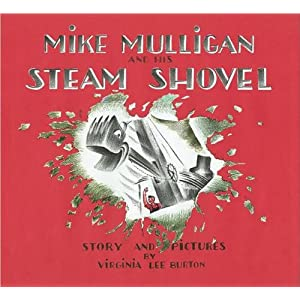 Mike Mulligan and His Steam Shovel (text only) by V. Lee Burton