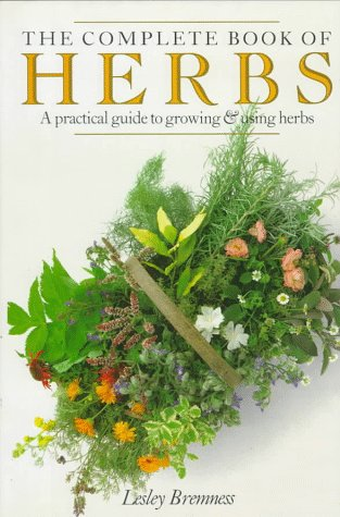 the-complete-book-of-herbs-a-practical-guide-to-growing-and-using-herbs