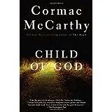 Child of God ~ Cormac McCarthy