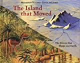 img - for The Island That Moved book / textbook / text book