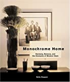 Monochrome Home: Harmony, Balance, and the Elements of Modern Style