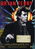 Bryan Ferry - Dylanesque Live - The London Sessions [DVD] [2007]