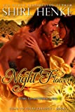 Night Flower (Gone-to-Texas Trilogy Book 3)