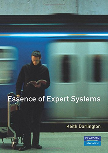 The Essence of Expert Systems (Essence of Computing)