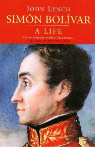Simon Bolivar: A Life