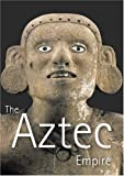 Aztec Empire, The (0892073217) by Roberto Velasco Alonso