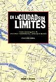 img - for En La Ciudad Sin L mites. Guion (Spanish Edition) book / textbook / text book