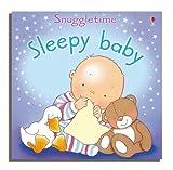 Fiona Watt Sleepy Baby (Usborne Snuggletime S.)