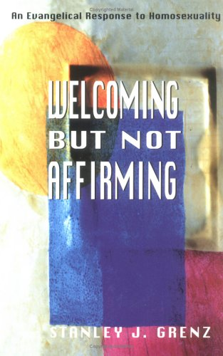 Welcoming but Not Affirming, Stanley J. Grenz
