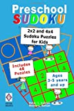 img - for Preschool Sudoku: 2x2 and 4x4 Sudoku Puzzles for Kids book / textbook / text book