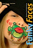 Funky Faces - Abenteuer Gesichtsbemalung -
